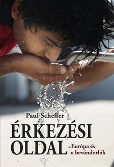 SCHEFFER, PAUL - Érkezési oldal. Európa és a bevándorlók