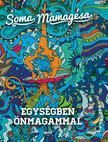 SOMA MAMAG - Egységben önmagammal- új borító
