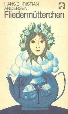 Hans Christian Andersen - FliedermÜtterchen [antikvár]