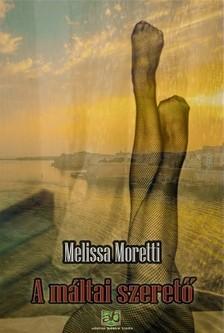 Melissa Moretti - A máltai szerető [eKönyv: epub, mobi]
