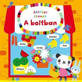 Stella Baggott - Játékos szavak - A boltban