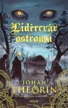 Johan Theorin - Lidércvár ostroma