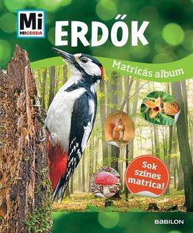 Mi MICSODA Matricás atlasz - Erdők
