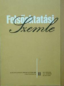 Dr. Csáki Lajos - Felsőoktatási Szemle 1981. november [antikvár]