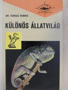 Dr. Farkas Henrik - Különös állatvilág [antikvár]