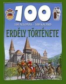 100 állomás, 100 kaland - Erdély története