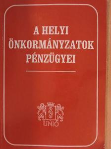 Bernáth Klára - A helyi önkormányzatok pénzügyei [antikvár]