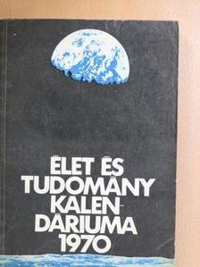 Antalffy Gyula - Élet és Tudomány Kalendáriuma 1970 [antikvár]