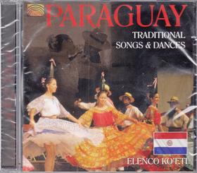 PARAGUAY CD TRADITIONAL SONGS & DANCES ELENCO KO`ETI