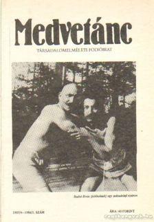 Poszler György - Medvetánc 1985/4 1986/1. szám [antikvár]