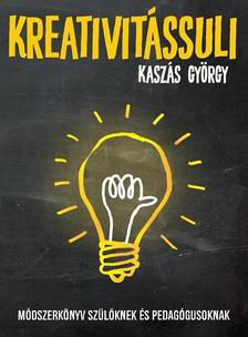 Kaszás György - Kreativitássuli