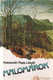 Kolozsvári Papp László - Malomárok [antikvár]
