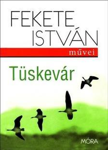 Fekete István - Tüskevár