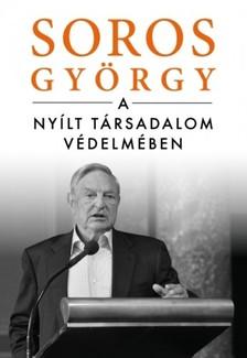 Soros György - A nyílt társadalom védelmében [eKönyv: epub, mobi]