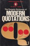 J. M. and M. J. Cohen - The Penguin Dictionary of Modern Quotations [antikvár]