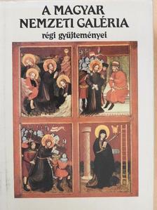 Buzási Enikő - A Magyar Nemzeti Galéria régi gyűjteményei [antikvár]