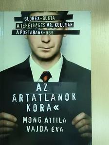 Mong Attila - Az ártatlanok kora [antikvár]