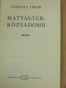 Székely Tibor - Mátyás-tér - Rózsadomb [antikvár]