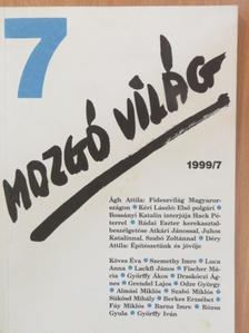 Ágh Attila - Mozgó Világ 1999. július [antikvár]