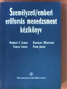 Dr. Karoliny Mártonné - Személyzeti/emberi erőforrás menedzsment kézikönyv [antikvár]