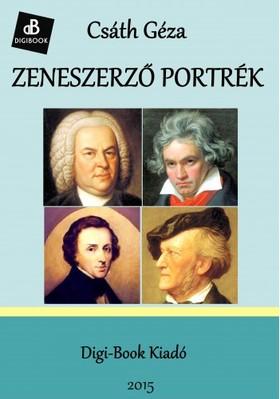 Csáth Géza - Zeneszerző portrék [eKönyv: epub, mobi]