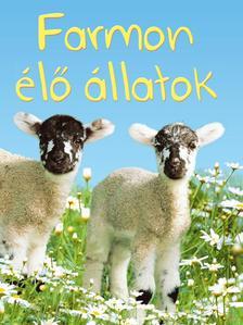 Katie Daynes - Farmon élő állatok - Kis könyvtár