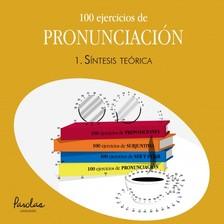 Parolas Languages Matías Lodeiro, - 100 ejercicios de pronunciación - 1. Síntesis teórica [eKönyv: epub, mobi]
