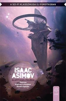 Isaac Asimov - Alapítvány-trilógia