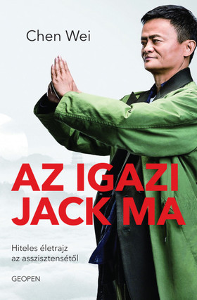 Chen Wei - Az igazi Jack Ma