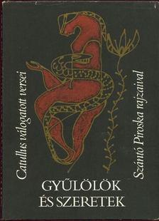 Catullus - Gyűlölök és szeretek [antikvár]