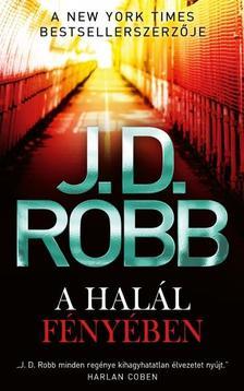 J. D. Robb - A halál fényében