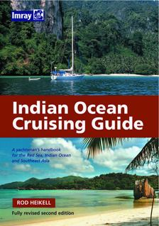 """Rod Heikell - Indian Ocean Cruising Guide: A yahtsman""""s handbook for the Red Sea, Indian Ocean and Southeast Asia [antikvár]"""