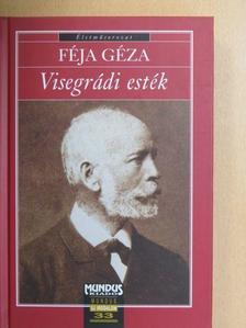 Féja Géza - Visegrádi esték [antikvár]