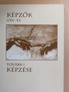 Bardócz-Tódor András - Képzők (ön- és tovább-) képzése [antikvár]