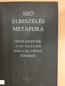 Csízi Katalin - Szó-Elbeszélés-Metafora [antikvár]