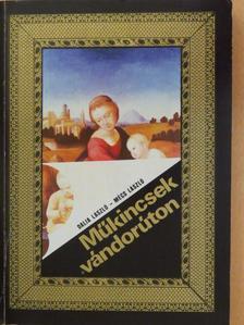 Dalia László - Műkincsek vándorúton [antikvár]
