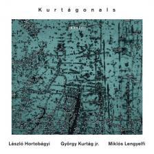 KURTÁGONALS ! CD HORTOBÁGYI,KURTÁG JR.,LENGYELFI