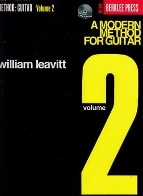 LEAVITT, WILLIAM - A MODERN METHOD FOR GUITAR VOLUME 2 - BERKLEE PRESS METHOD (CD INCLUDED)
