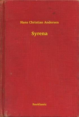 Hans Christian Andersen - Syrena [eKönyv: epub, mobi]