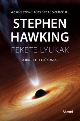 Stephen W. Hawking - Fekete lyukak