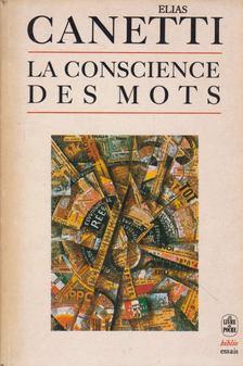 Elias Canetti - La Conscience des mots [antikvár]
