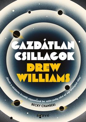 Drew Williams - Gazdátlan csillagok