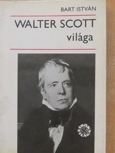 Bart István - Walter Scott világa [antikvár]