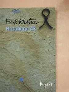 Erich Kästner - Notabene 45 [antikvár]