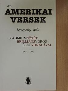 Kemenczky Judit - Az amerikai versek [antikvár]