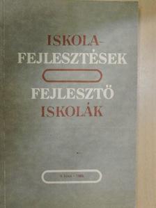 Bernáth József - Iskolafejlesztések, fejlesztő iskolák II. [antikvár]