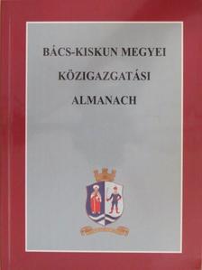 Bács-Kiskun megyei közigazgatási almanach [antikvár]