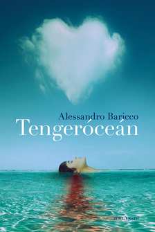 Alessandro Baricco - Tengeróceán