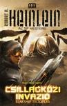Robert A. Heinlein - Csillagközi invázió - Starship Troopers [eKönyv: epub, mobi]