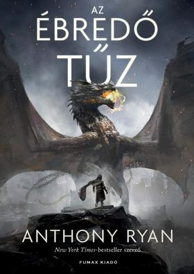 Anthony Ryan - Ébredő tűz